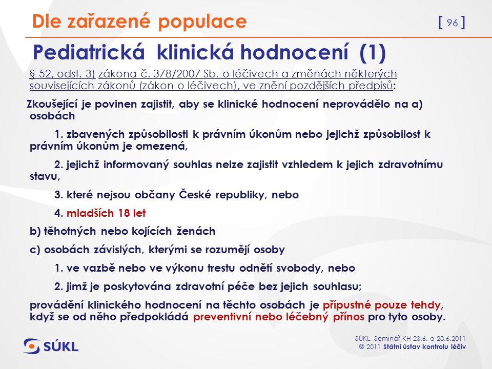 Pediatrická klinická hodnocení (1)