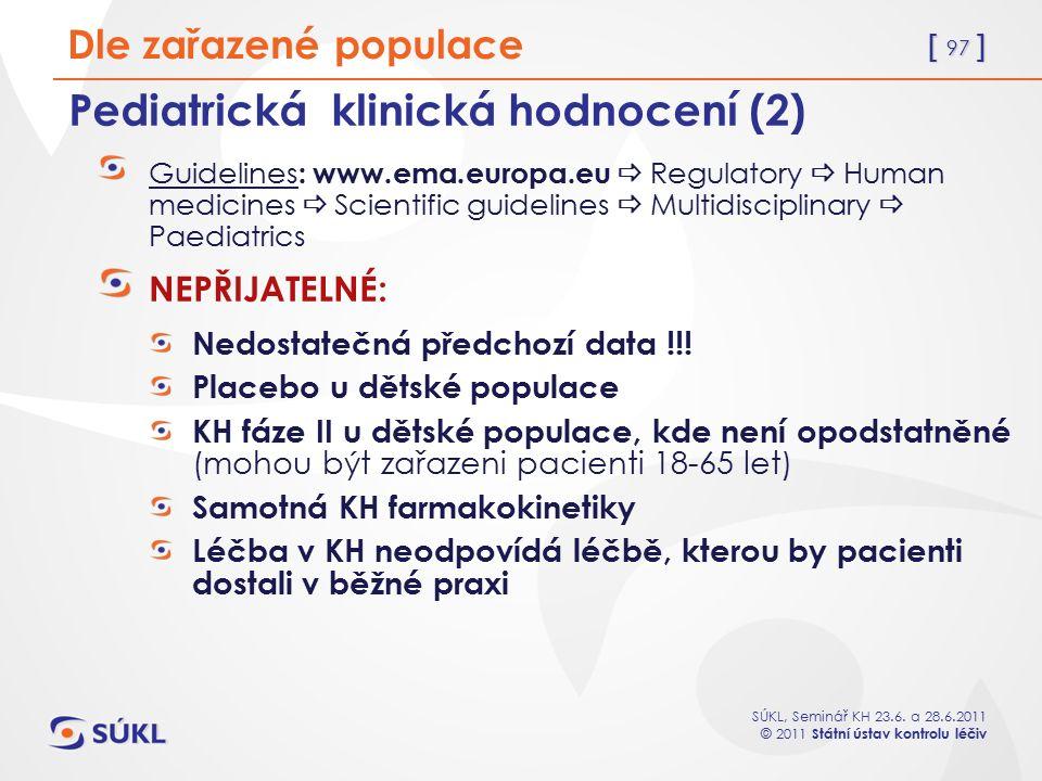 Pediatrická klinická hodnocení (2)