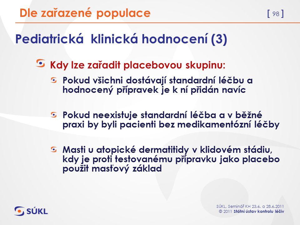 Pediatrická klinická hodnocení (3)