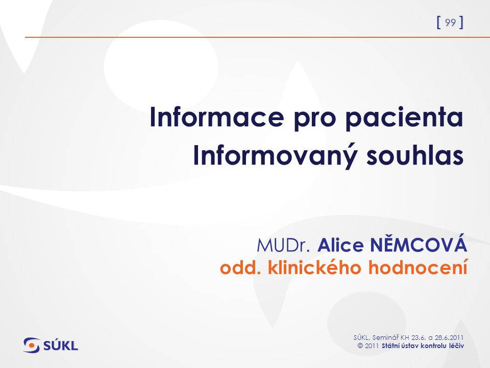 Informace pro pacienta Informovaný souhlas