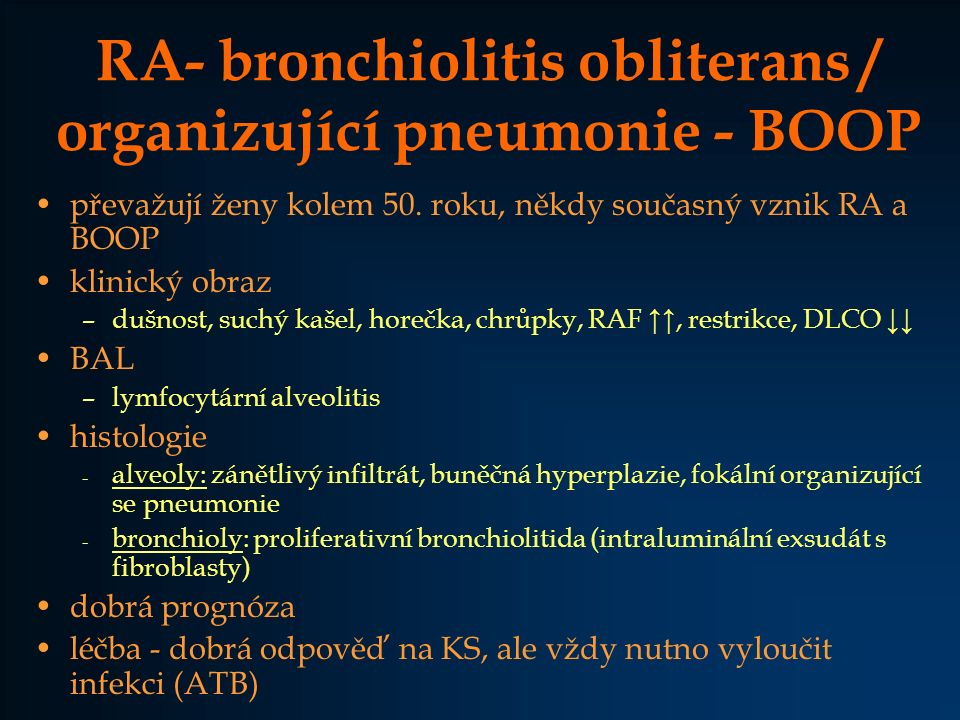 RA- bronchiolitis obliterans / organizující pneumonie - BOOP