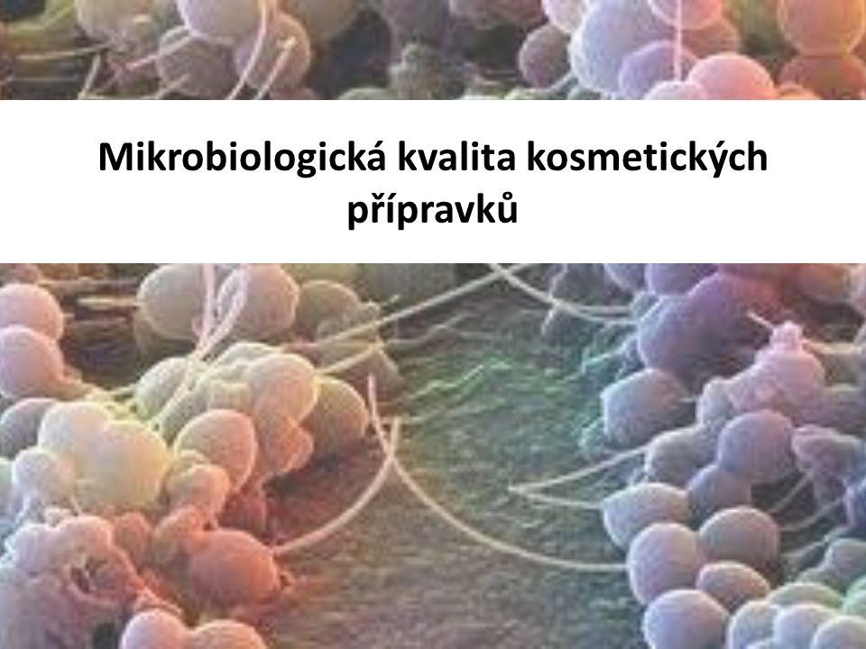 Mikrobiologická kvalita kosmetických přípravků