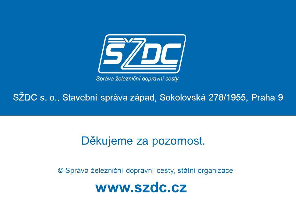 SŽDC s. o., Stavební správa západ, Sokolovská 278/1955, Praha 9