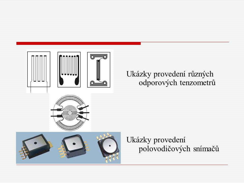 Ukázky provedení různých odporových tenzometrů