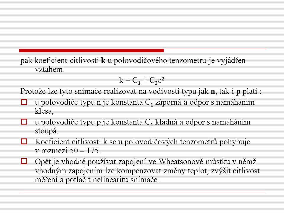 pak koeficient citlivosti k u polovodičového tenzometru je vyjádřen vztahem