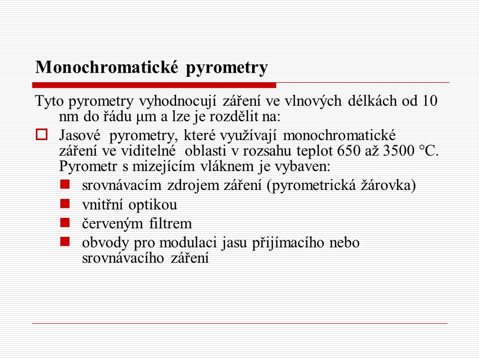 Monochromatické pyrometry