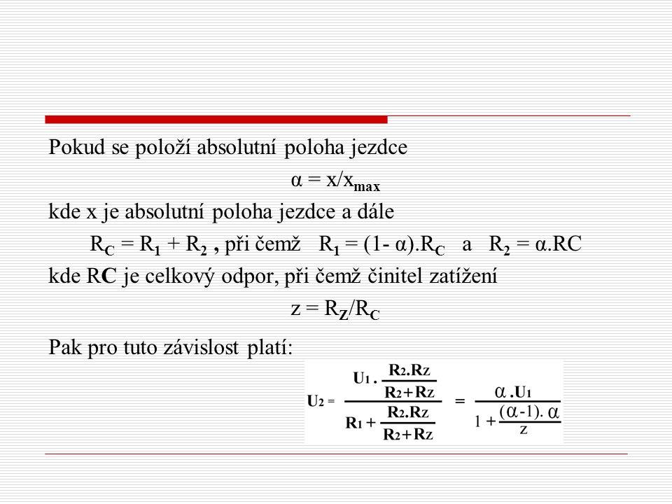 RC = R1 + R2 , při čemž R1 = (1- α).RC a R2 = α.RC