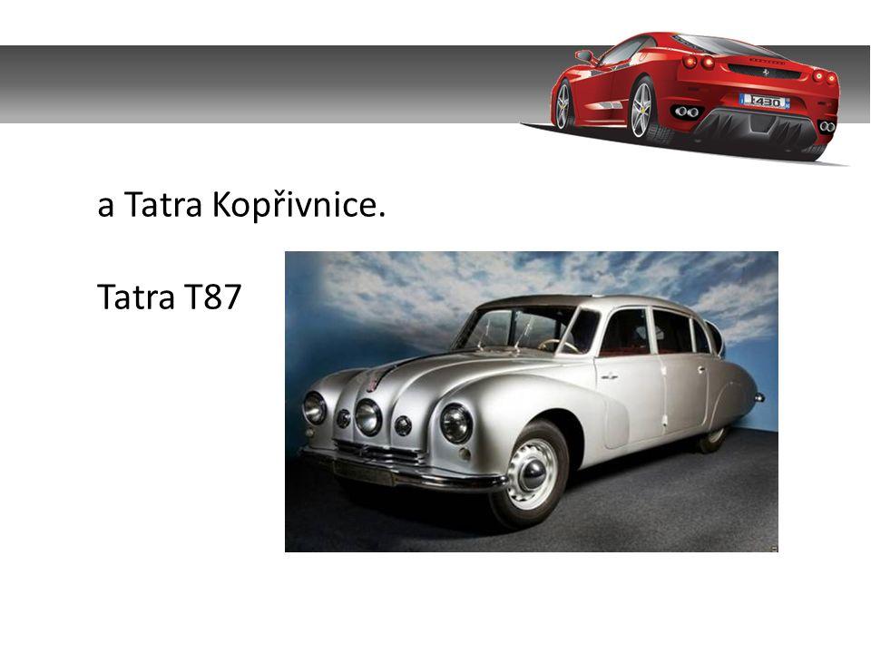 a Tatra Kopřivnice. Tatra T87