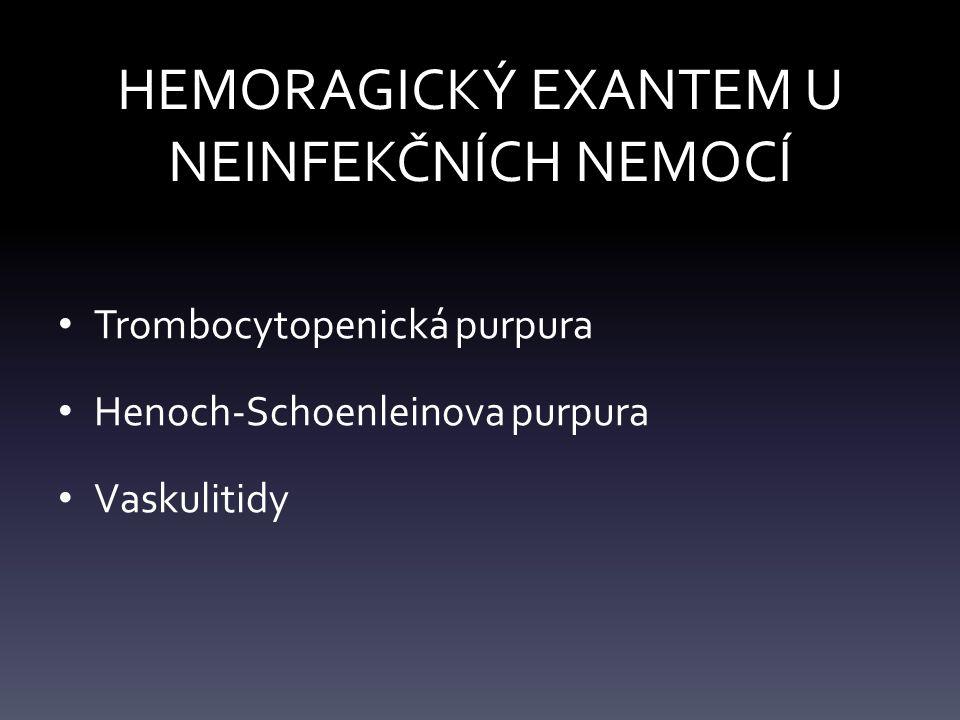 HEMORAGICKÝ EXANTEM U NEINFEKČNÍCH NEMOCÍ
