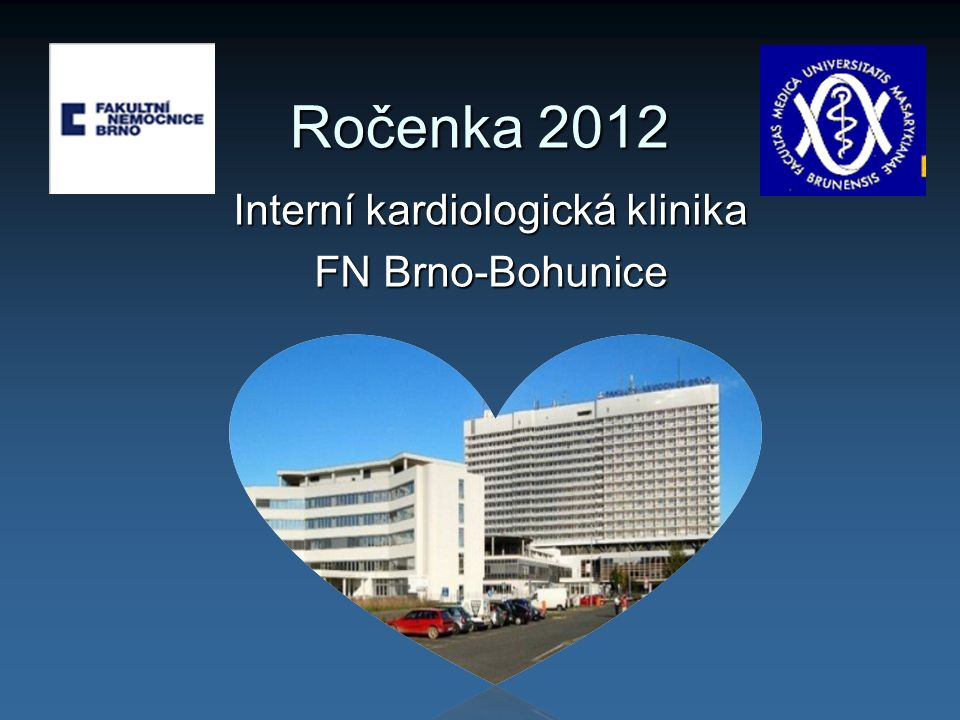 Interní kardiologická klinika FN Brno-Bohunice