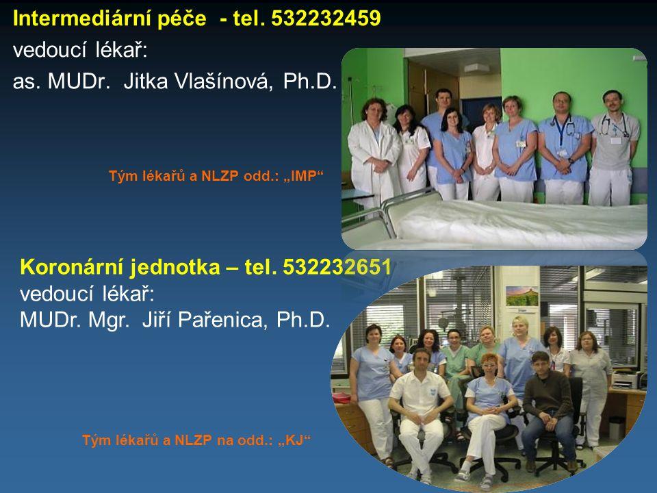 Intermediární péče - tel. 532232459 vedoucí lékař: