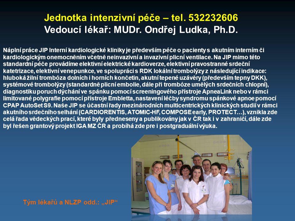 Jednotka intenzivní péče – tel. 532232606
