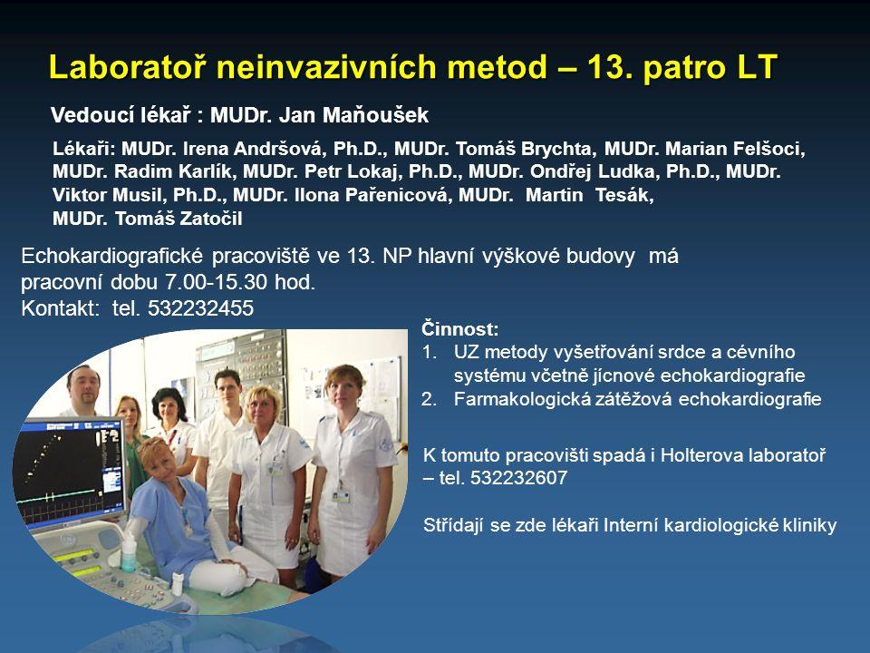 Laboratoř neinvazivních metod – 13. patro LT