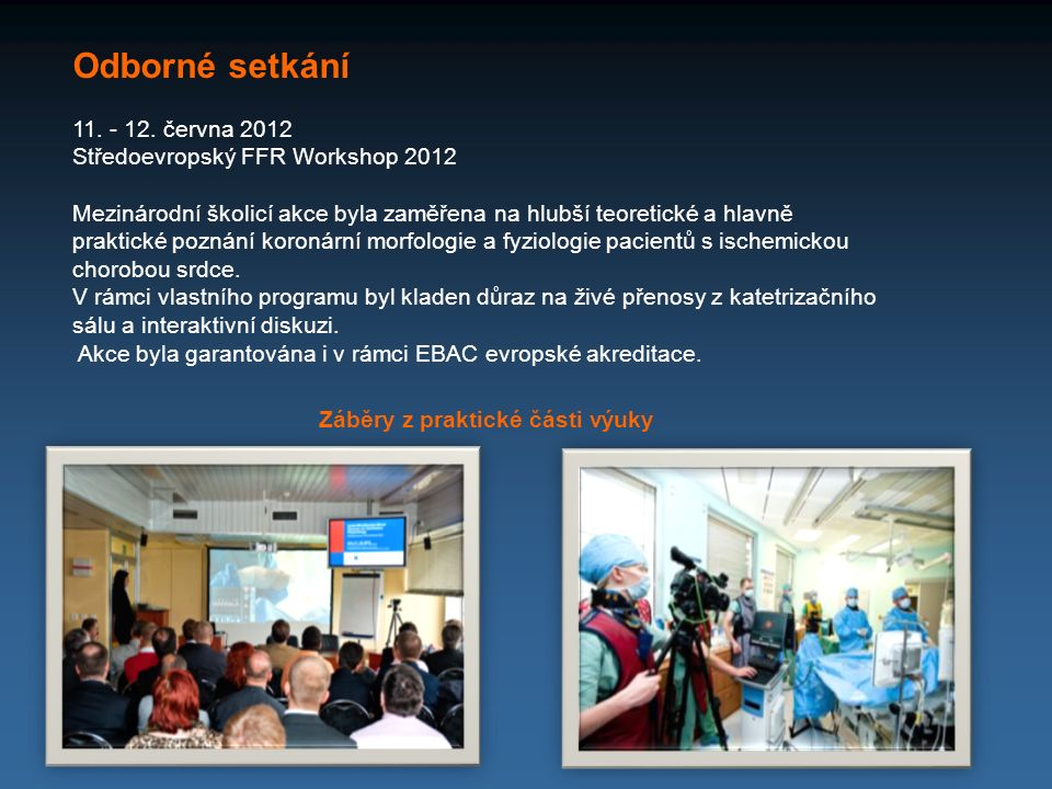 Odborné setkání 11. - 12. června 2012 Středoevropský FFR Workshop 2012