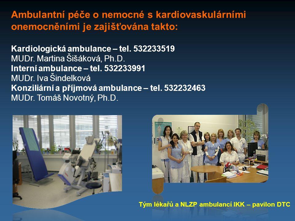 Ambulantní péče o nemocné s kardiovaskulárními onemocněními je zajišťována takto: