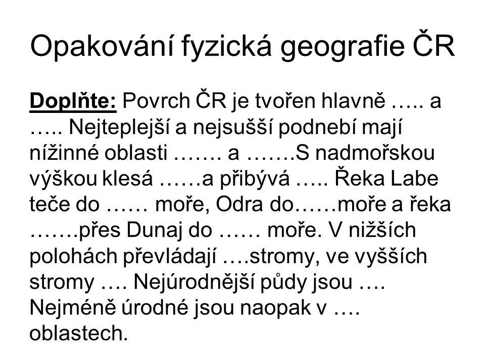 Opakování fyzická geografie ČR