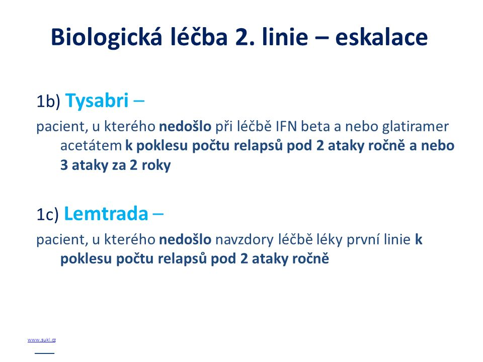 Biologická léčba 2. linie – eskalace