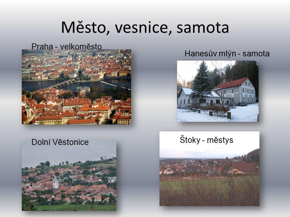 Město, vesnice, samota Praha - velkoměsto Hanesův mlýn - samota