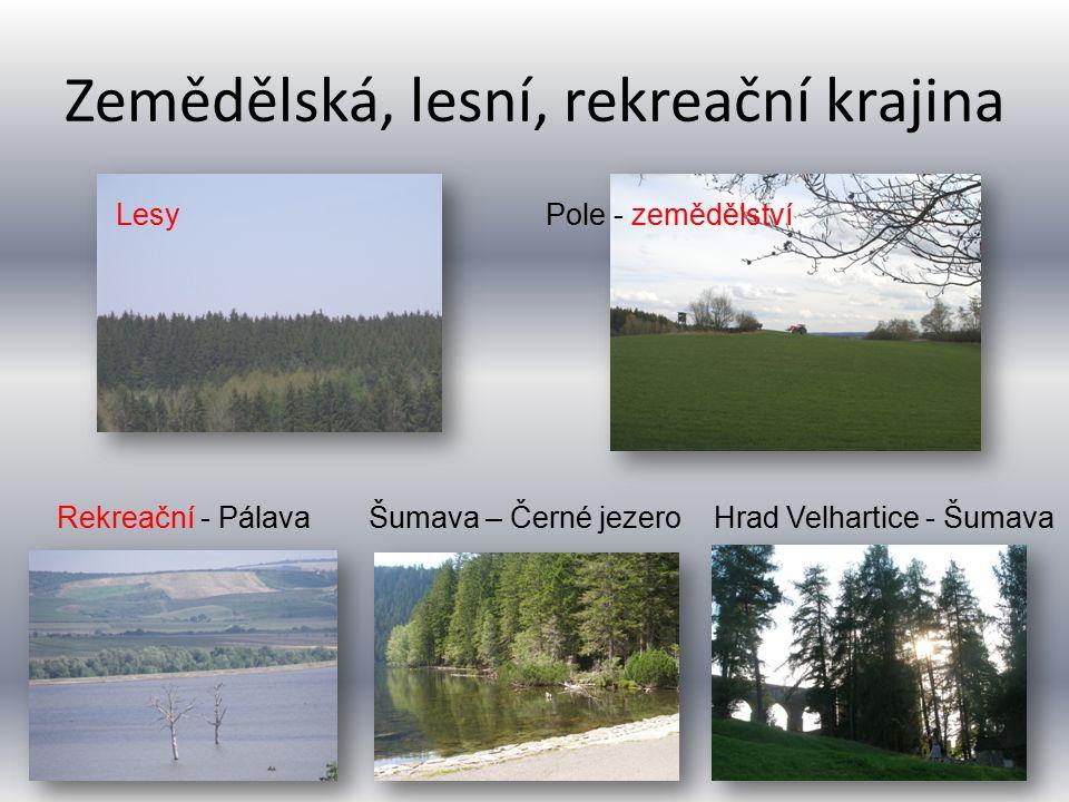 Zemědělská, lesní, rekreační krajina
