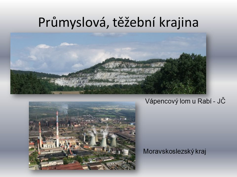 Průmyslová, těžební krajina