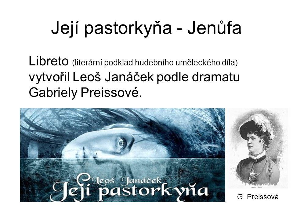 Její pastorkyňa - Jenůfa