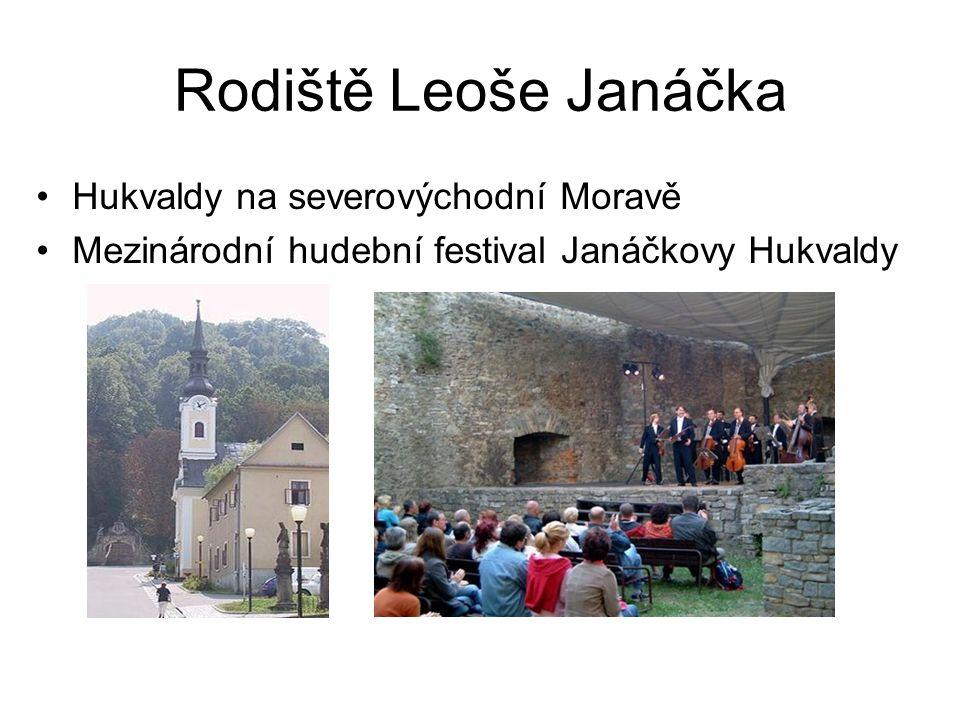 Rodiště Leoše Janáčka Hukvaldy na severovýchodní Moravě