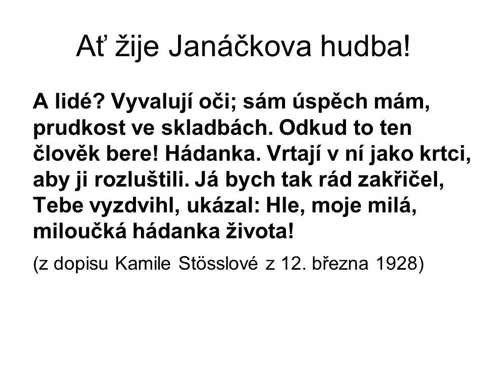 Ať žije Janáčkova hudba!
