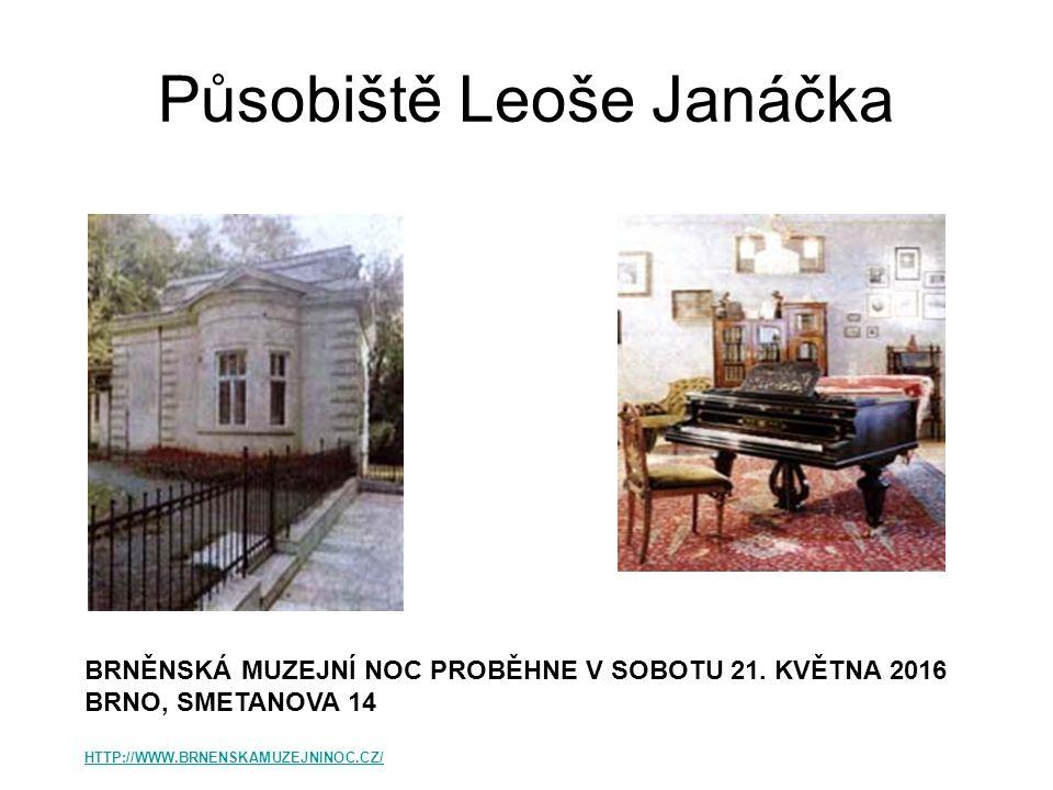 Působiště Leoše Janáčka