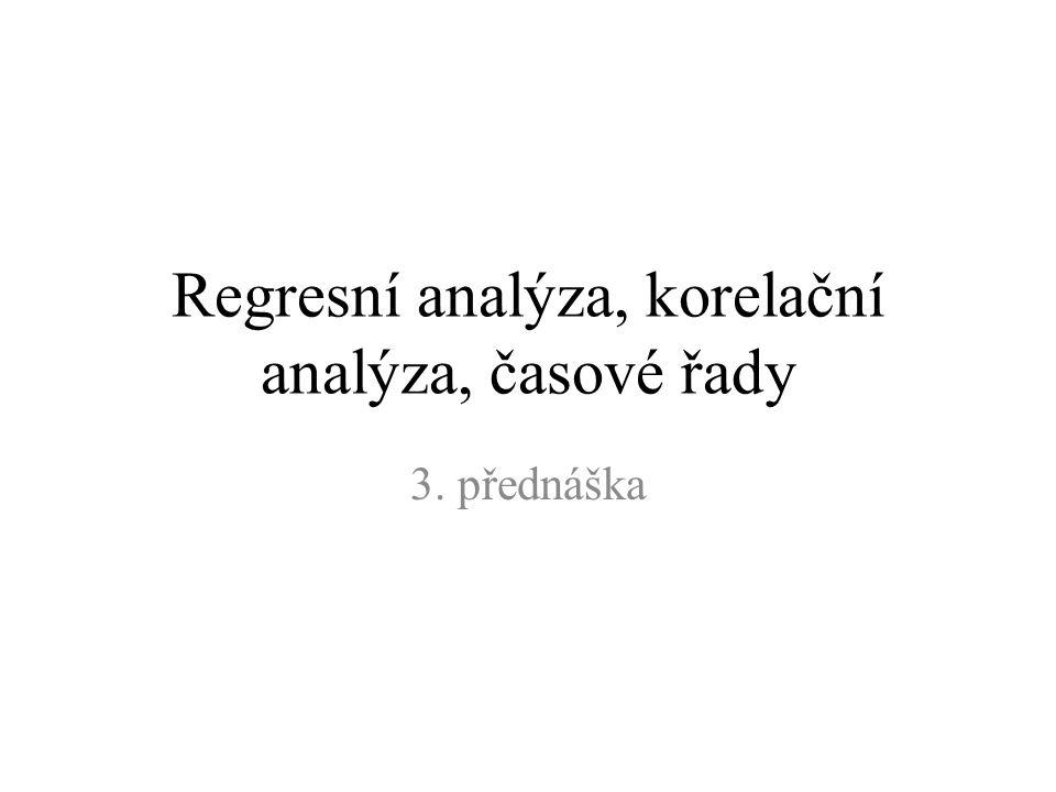 Regresní analýza, korelační analýza, časové řady