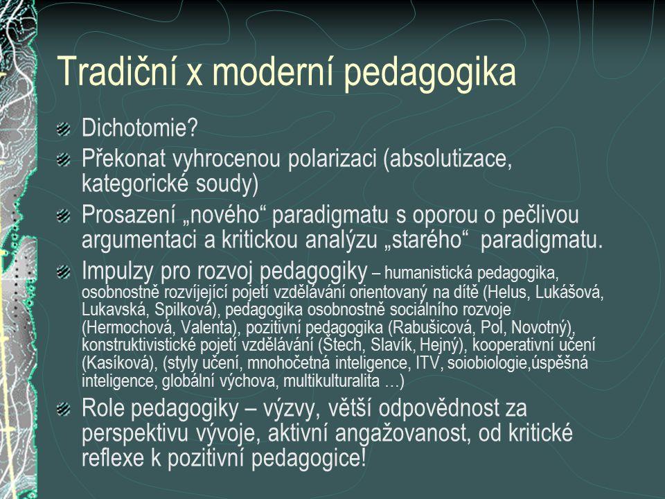 Tradiční x moderní pedagogika
