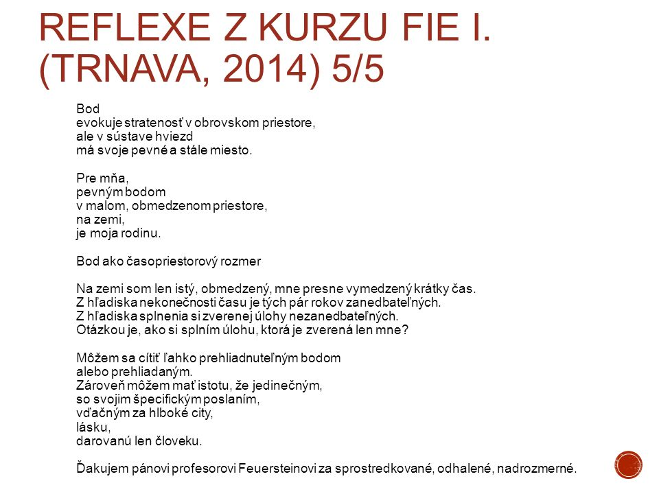 Reflexe z kurzu FIE I. (Trnava, 2014) 5/5