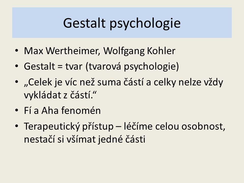 Gestalt psychologie Max Wertheimer, Wolfgang Kohler