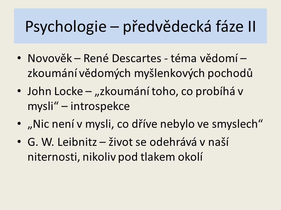 Psychologie – předvědecká fáze II