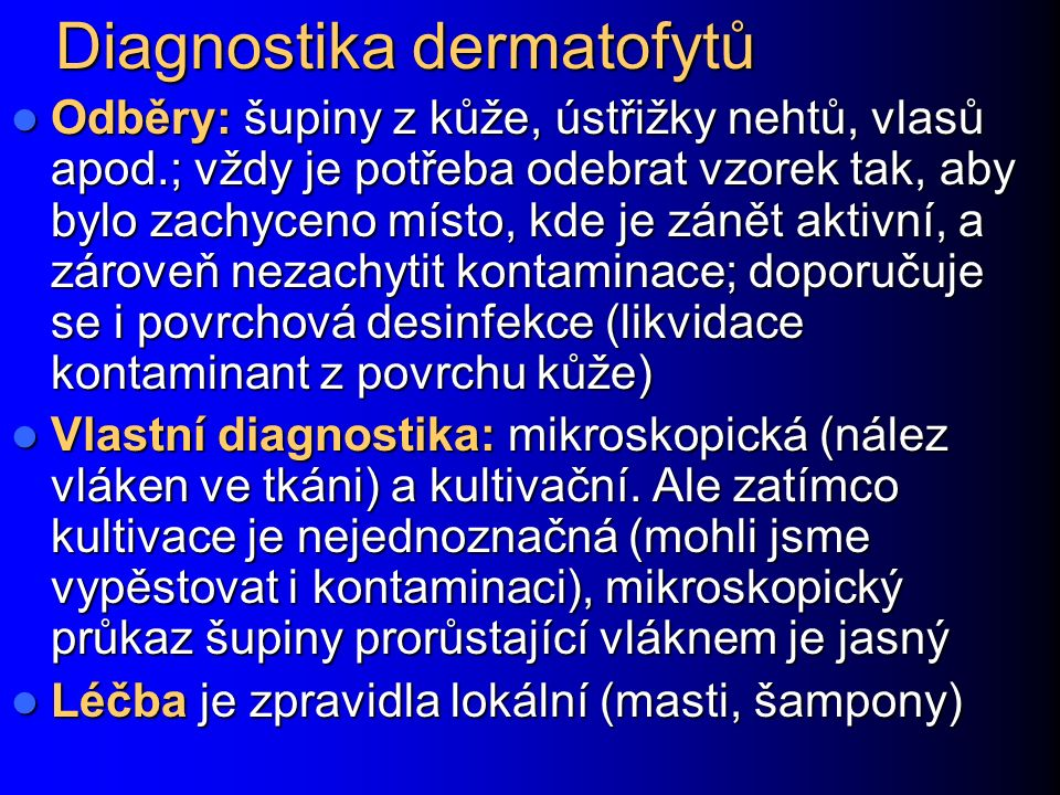 Diagnostika dermatofytů