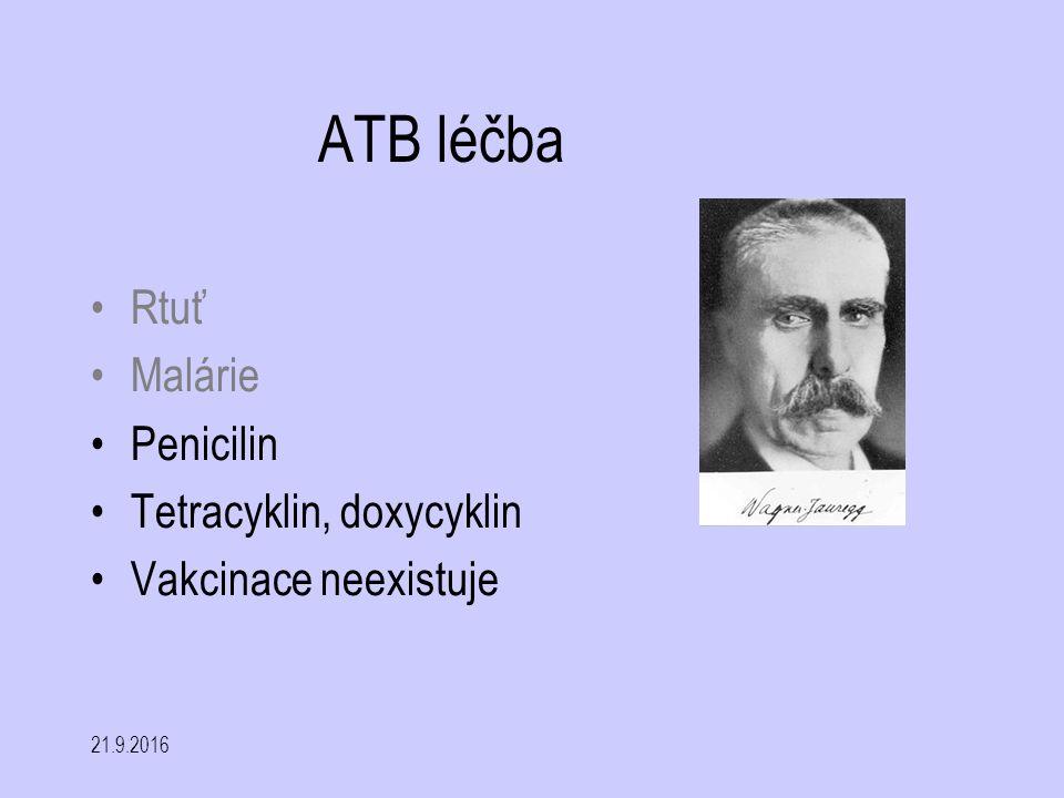 ATB léčba Rtuť Malárie Penicilin Tetracyklin, doxycyklin