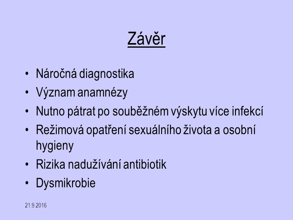Závěr Náročná diagnostika Význam anamnézy