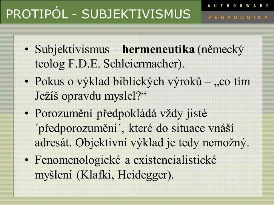 PROTIPÓL - SUBJEKTIVISMUS