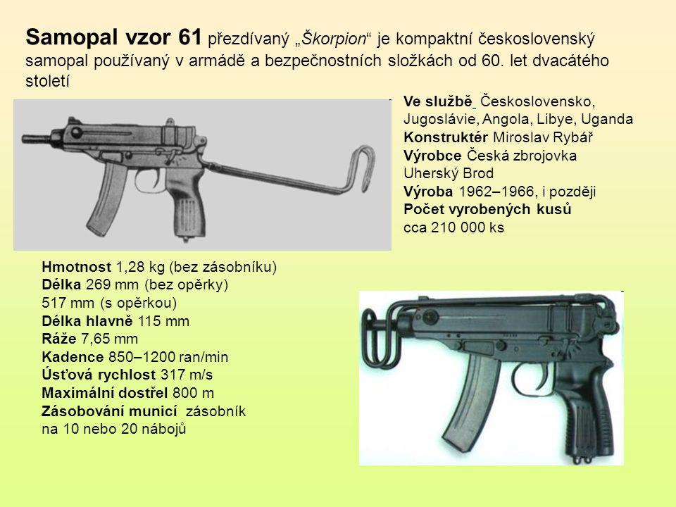 """Samopal vzor 61 přezdívaný """"Škorpion je kompaktní československý samopal používaný v armádě a bezpečnostních složkách od 60. let dvacátého století"""
