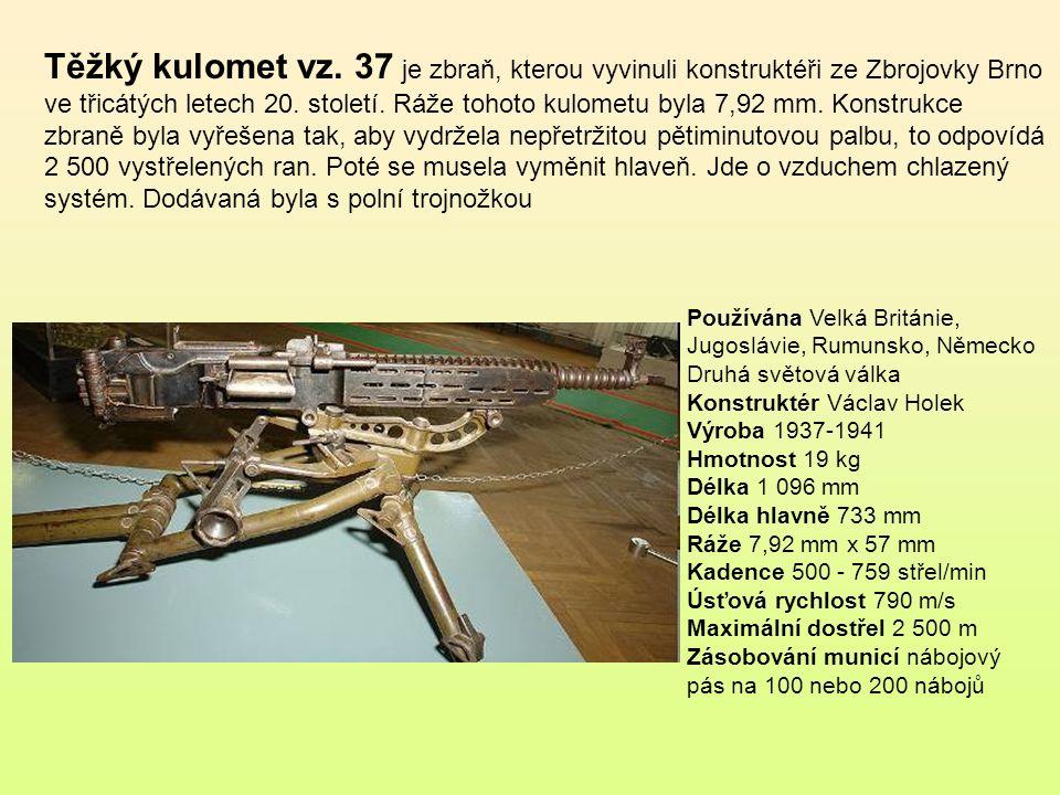 Těžký kulomet vz. 37 je zbraň, kterou vyvinuli konstruktéři ze Zbrojovky Brno ve třicátých letech 20. století. Ráže tohoto kulometu byla 7,92 mm. Konstrukce zbraně byla vyřešena tak, aby vydržela nepřetržitou pětiminutovou palbu, to odpovídá 2 500 vystřelených ran. Poté se musela vyměnit hlaveň. Jde o vzduchem chlazený systém. Dodávaná byla s polní trojnožkou