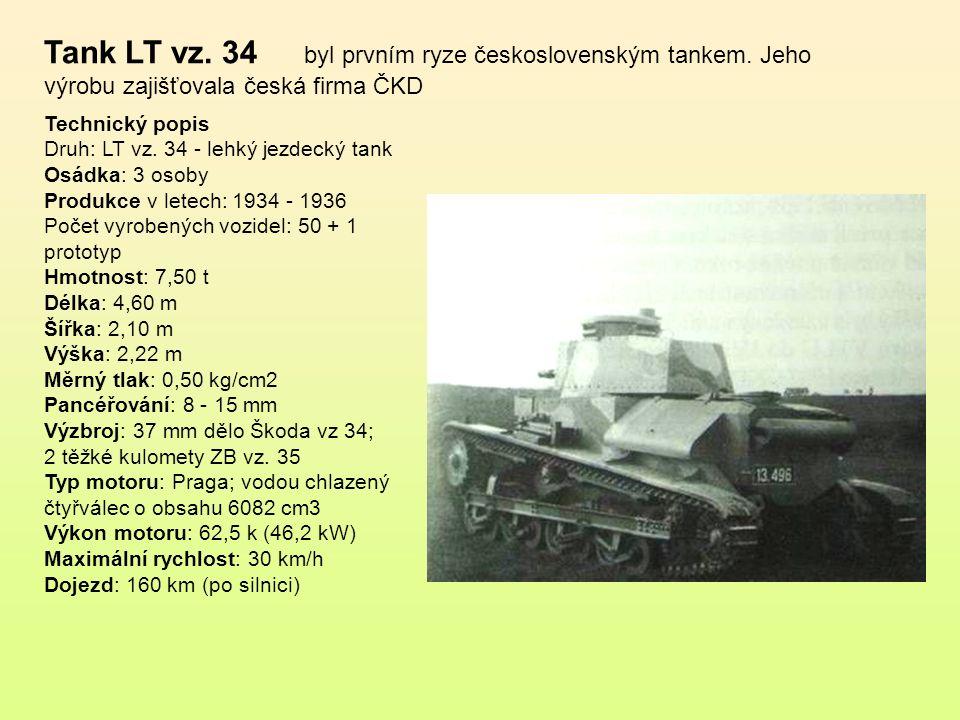 Tank LT vz. 34 byl prvním ryze československým tankem
