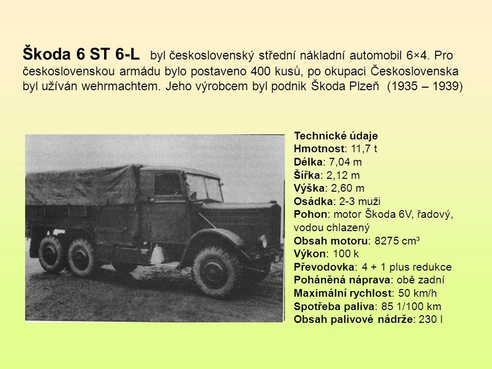 Škoda 6 ST 6-L byl československý střední nákladní automobil 6×4