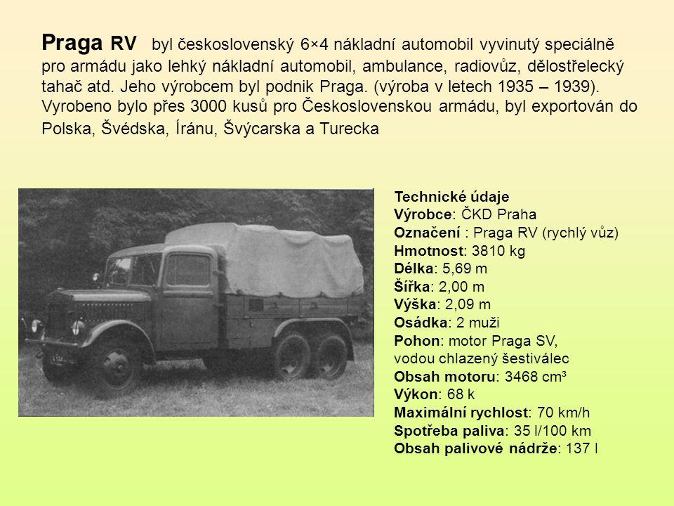 Praga RV byl československý 6×4 nákladní automobil vyvinutý speciálně pro armádu jako lehký nákladní automobil, ambulance, radiovůz, dělostřelecký tahač atd. Jeho výrobcem byl podnik Praga. (výroba v letech 1935 – 1939). Vyrobeno bylo přes 3000 kusů pro Československou armádu, byl exportován do Polska, Švédska, Íránu, Švýcarska a Turecka