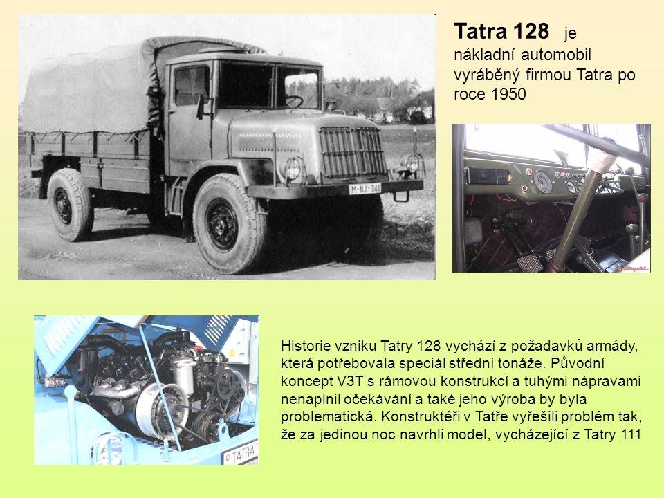 Tatra 128 je nákladní automobil vyráběný firmou Tatra po roce 1950