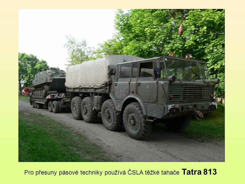 Pro přesuny pásové techniky používá ČSLA těžké tahače Tatra 813