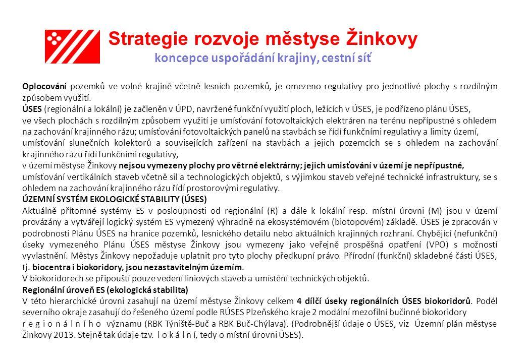 Strategie rozvoje městyse Žinkovy koncepce uspořádání krajiny, cestní síť
