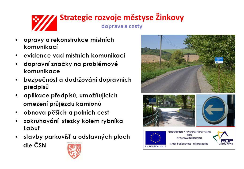 Strategie rozvoje městyse Žinkovy doprava a cesty