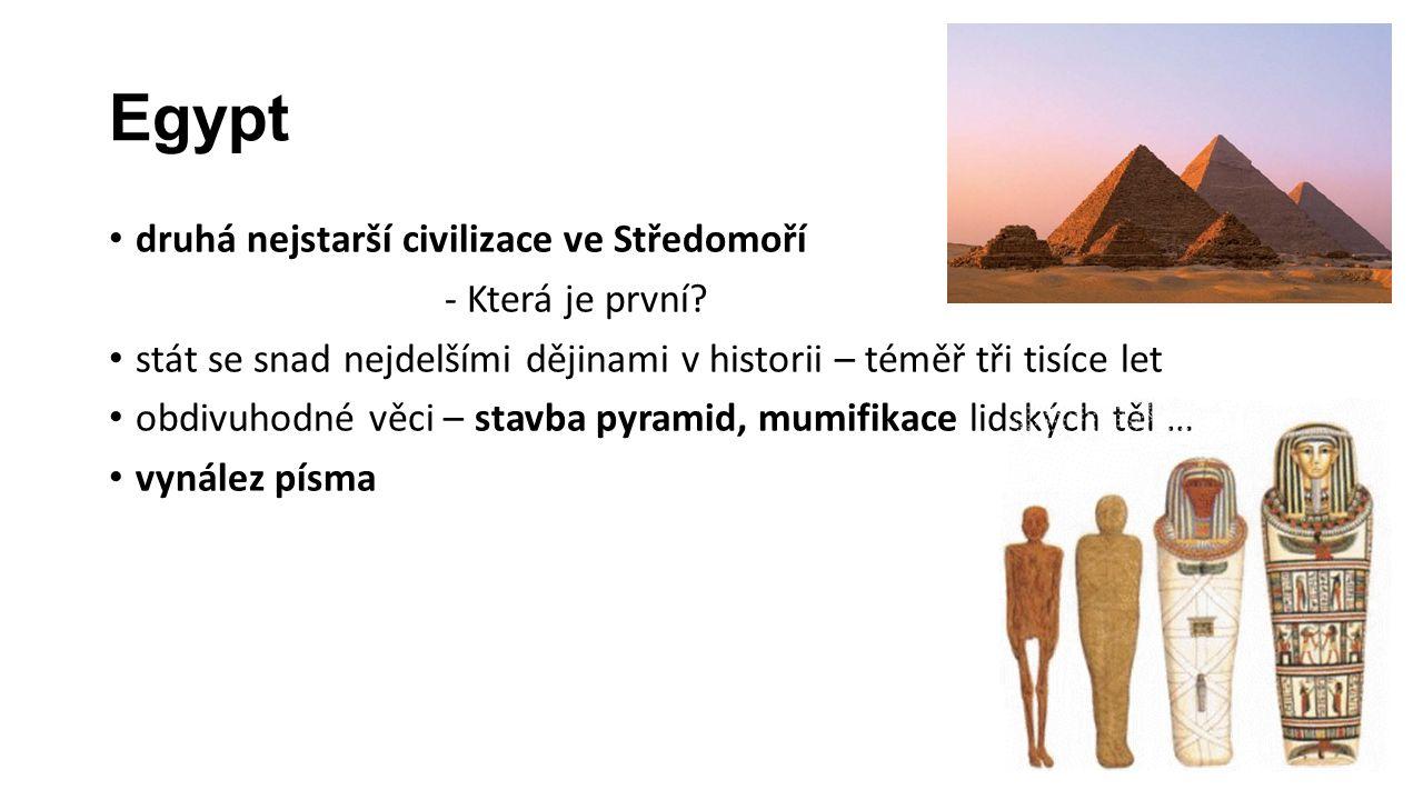 Egypt druhá nejstarší civilizace ve Středomoří - Která je první