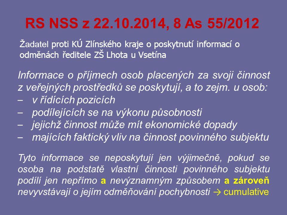 RS NSS z 22.10.2014, 8 As 55/2012 Žadatel proti KÚ Zlínského kraje o poskytnutí informací o odměnách ředitele ZŠ Lhota u Vsetína.