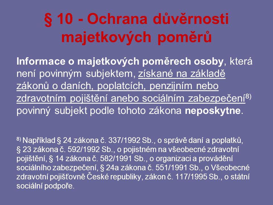 § 10 - Ochrana důvěrnosti majetkových poměrů