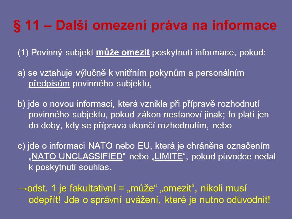 § 11 – Další omezení práva na informace